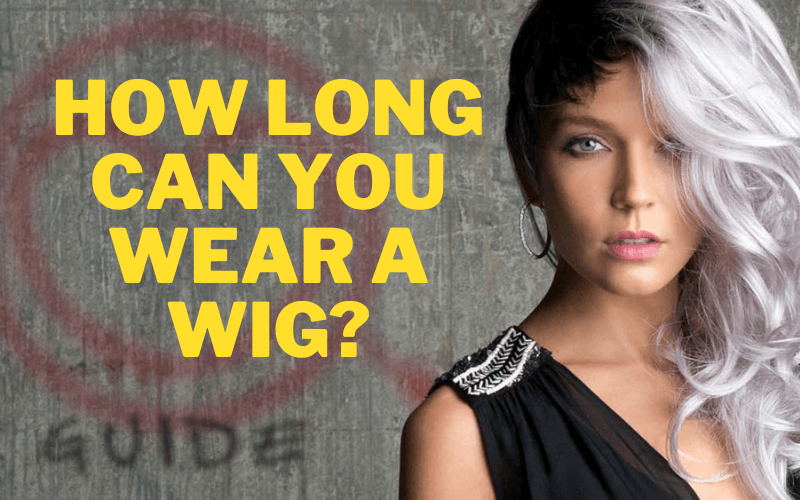 how-long-can-you-wear-a-wig-and-when-to-replace-it