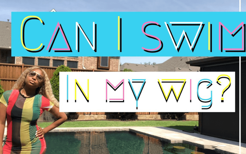 how-to-swim-with-a-wig-on-without-damaging-it
