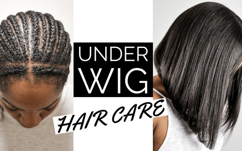 how-to-take-care-of-your-hair-when-its-under-a-wig